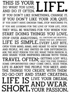 Words to live by with my new free time. I'll definitely be enjoying it.  photo credit: JoeInSouthernCA via photopin cc